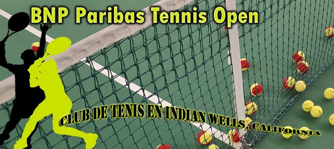 TENIS (BNP Paribas Tennis Open)