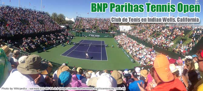TENIS (BNP Paribas Tennis Open)